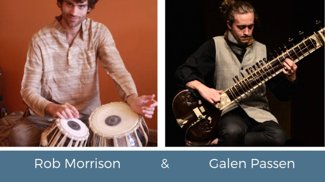 An Evening of Ragas with Galen Passen and Robert Morrison
