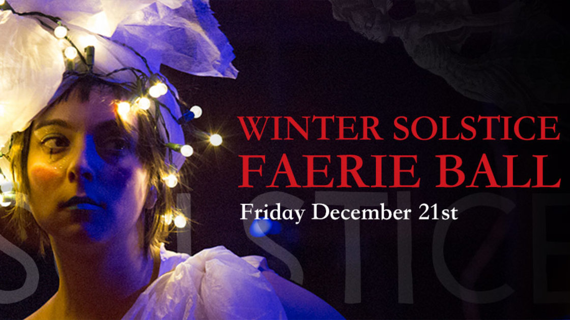 Winter Solstice Faerie Ball
