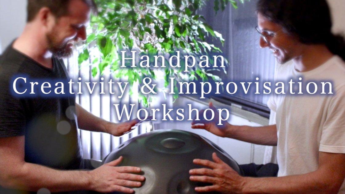 Handpan Creativity & Improvisation Workshop!