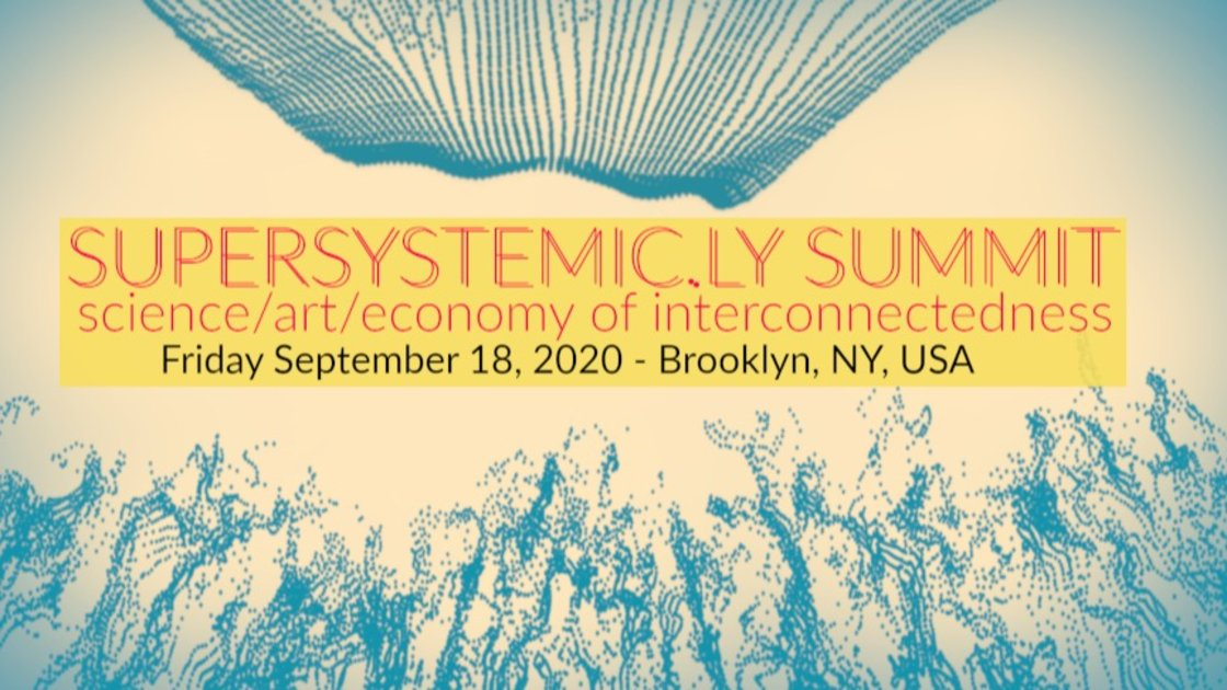 Supersystemic.ly Summit 2020