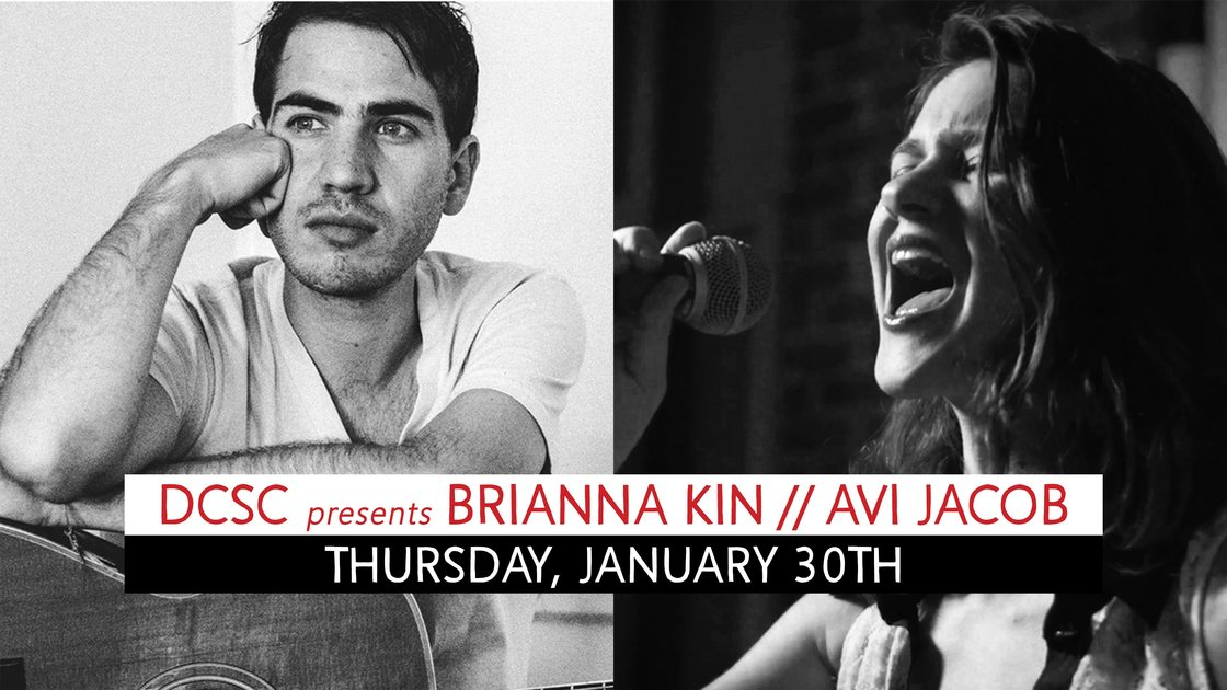 DCSC presents Brianna Kin // Avi Jacob