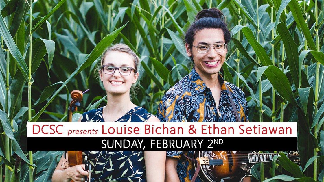 DCSC presents Louise Bichan & Ethan Setiawan