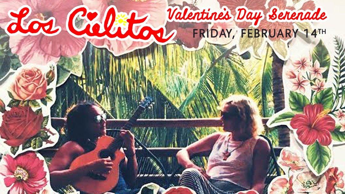 Los Cielitos Valentine's Day Serenade