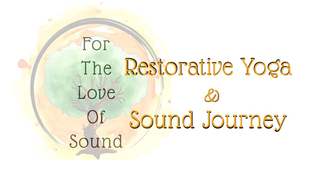 FOR THE LOVE OF SOUND: Restorative Yoga & Sound Journey @ Practice Yoga, Oyster Bay