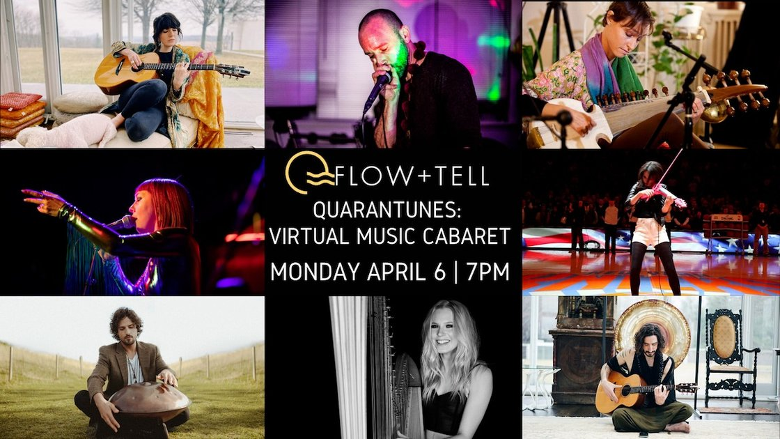 Flow+Tell Quarantunes: A Virtual Cabaret
