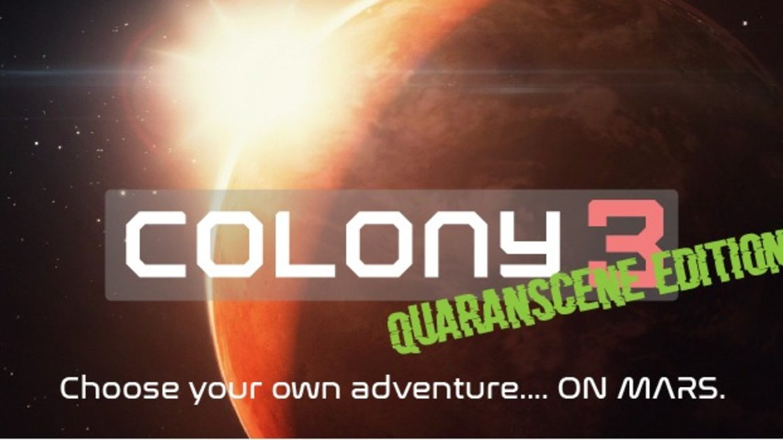 Colony 3 MARS Improv Quaran-scene EDITION