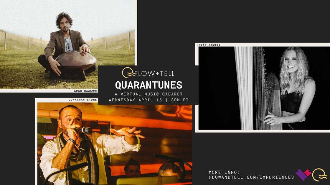 Flow+Tell Presents: Quarantunes, A Virtual Music Cabaret