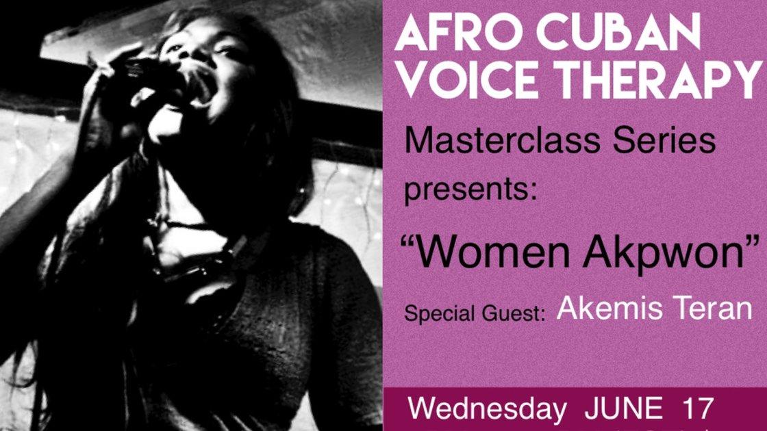 ACVT Masterclass Series - Women Akpwon. A Talk with Akemis Teran.