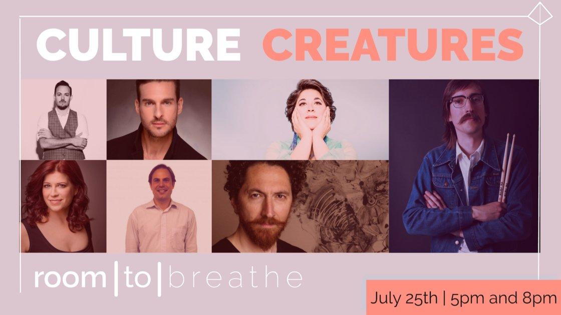 Room   to   Breathe: CULTURE CREATURES (Livestream)