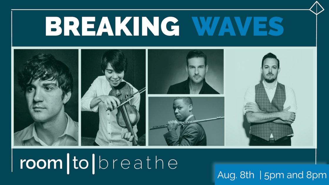 Room   to   Breathe: BREAKING WAVES (Re-Broadcast)