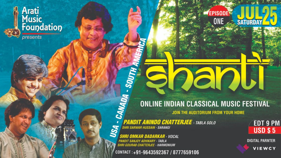 USA-CANADA-SOUTH AMERICA II SHANTI - EP 1 : Pandit Anindo Chatterjee (Tabla Solo) & Shri Omkar Dadarkar (Vocal)