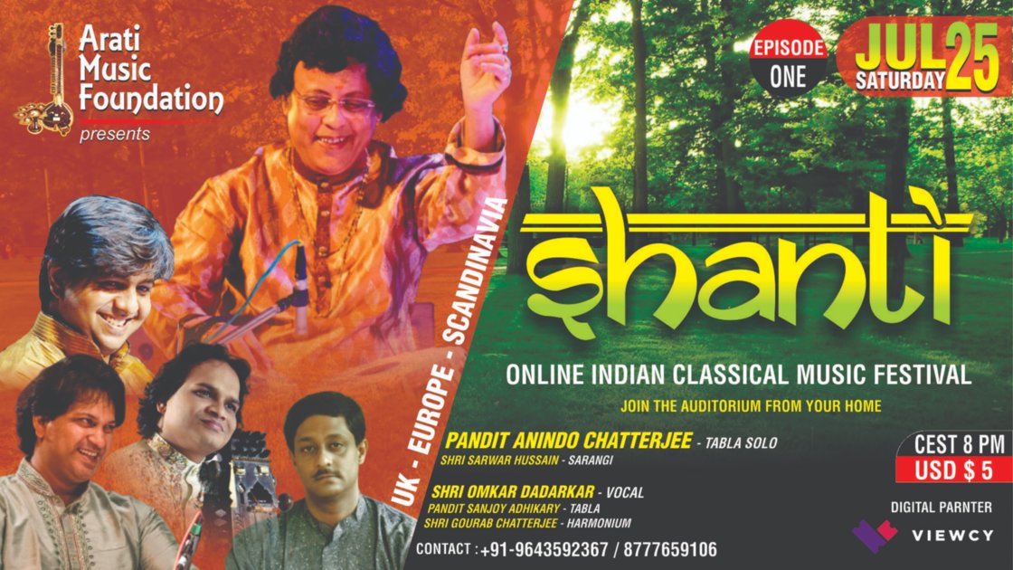 UK-EUROPE-SCANDINAVIA II SHANTI - EP 1 : Pandit Anindo Chatterjee (Tabla Solo) & Shri Omkar Dadarkar (Vocal)