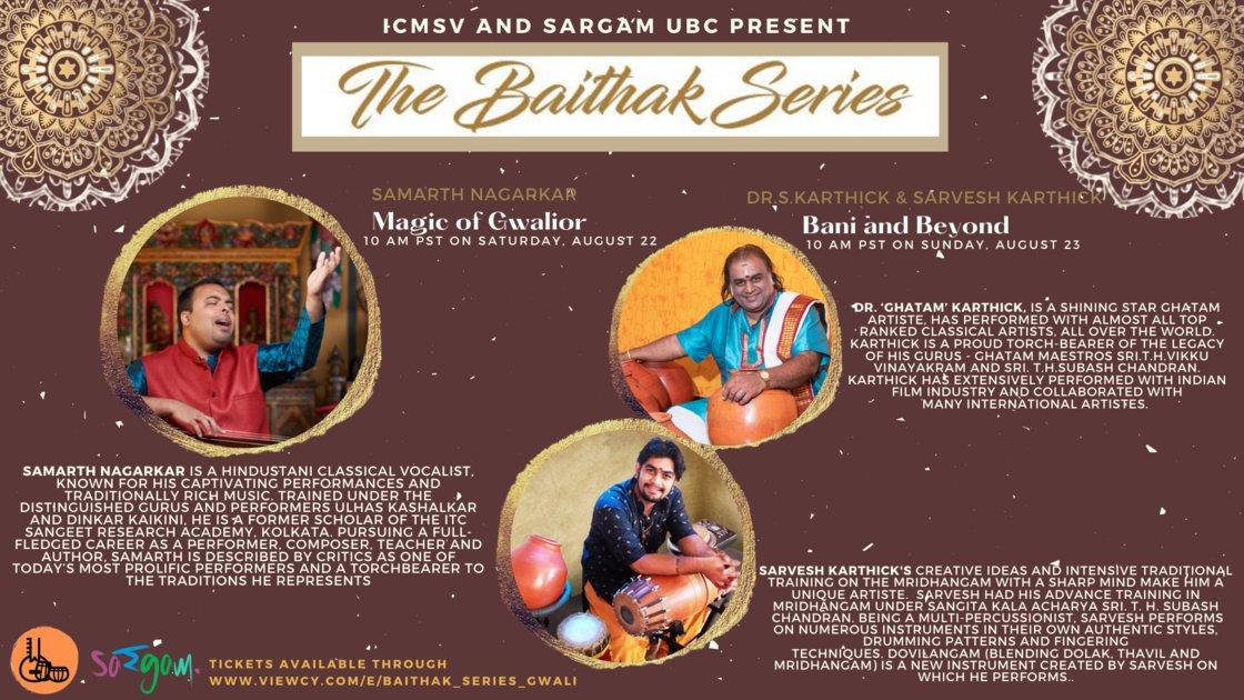 Baithak Series: Magic of Gwalior and Bani & Beyond