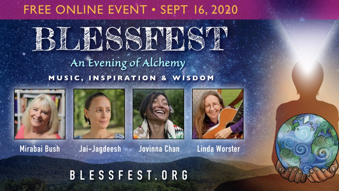 BlessFest ~ An Evening of Alchemy ~  Global Online Event