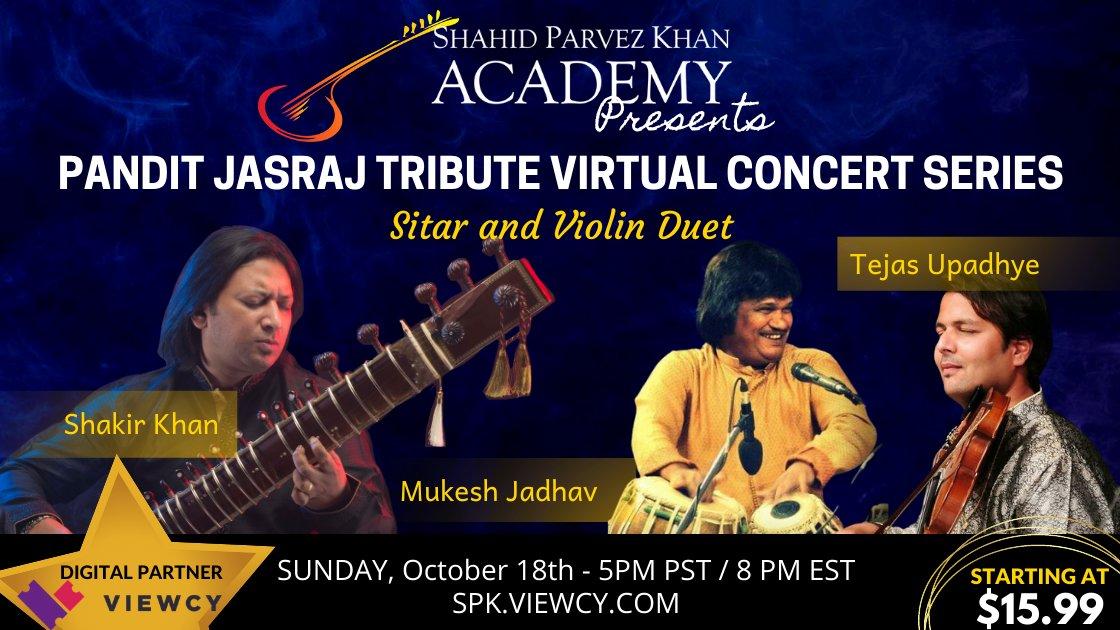 Pandit Jasraj Tribute Concert Series - Shakir Khan (sitar) and Tejas Upadhye (violin) - Oct 18