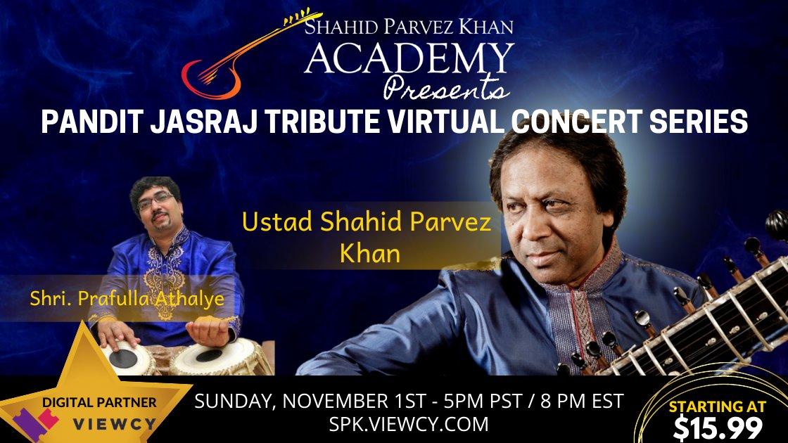 Pandit Jasraj Tribute Concert Series - Ustad Shahid Parvez Khan (sitar) - Nov 1