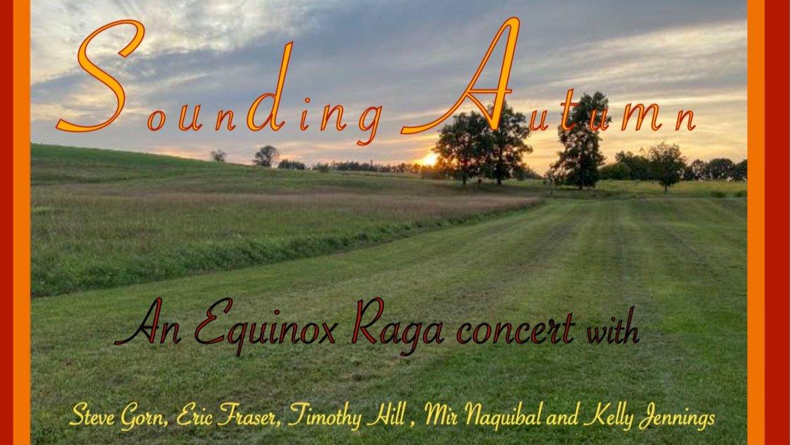 Sounding Autumn/ Equinox Raga concert