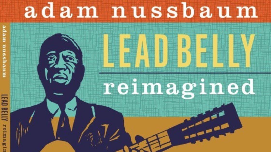 Adam Nussbaum Lead Belly Live at SEEDS::Brooklyn