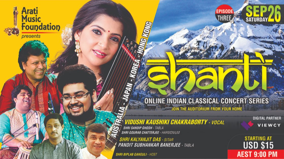 SHANTI - EP 3 : Vidushi Kaushiki Chakraborty (Vocal) II Shri Kalyanjit Das (Sitar) II AUSTRALIA-JAPAN-KOREA-HONG KONG