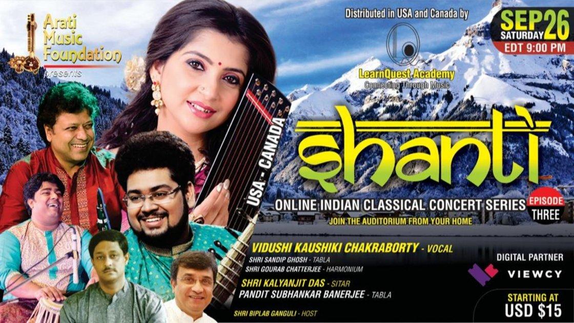 SHANTI - EP 3 : Vidushi Kaushiki Chakraborty (Vocal) II Shri Kalyanjit Das (Sitar) II TORONTO