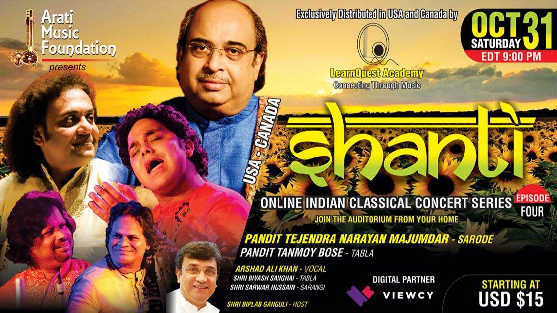 SHANTI - EP 4 : Pandit Tejendra Narayan Majumdar (Sarode) II Arshad Ali Khan (Vocal) II USA-CANADA