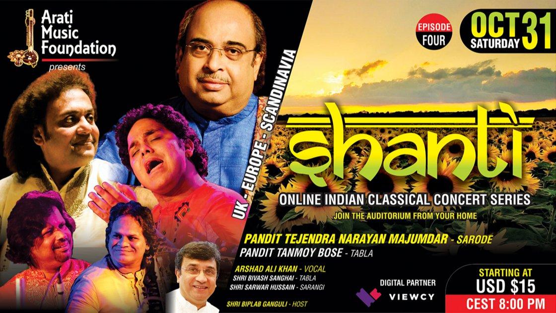 SHANTI - EP 4 : Pandit Tejendra Narayan Majumdar (Sarode) II Arshad Ali Khan (Vocal) II UK-EUROPE-SCANDINAVIA