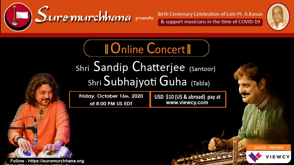 Suromurchhana Presents: Shri Sandip Chatterjee (santoor) & Shri Subhajyoti Guha (tabla) - US & Abroad viewers