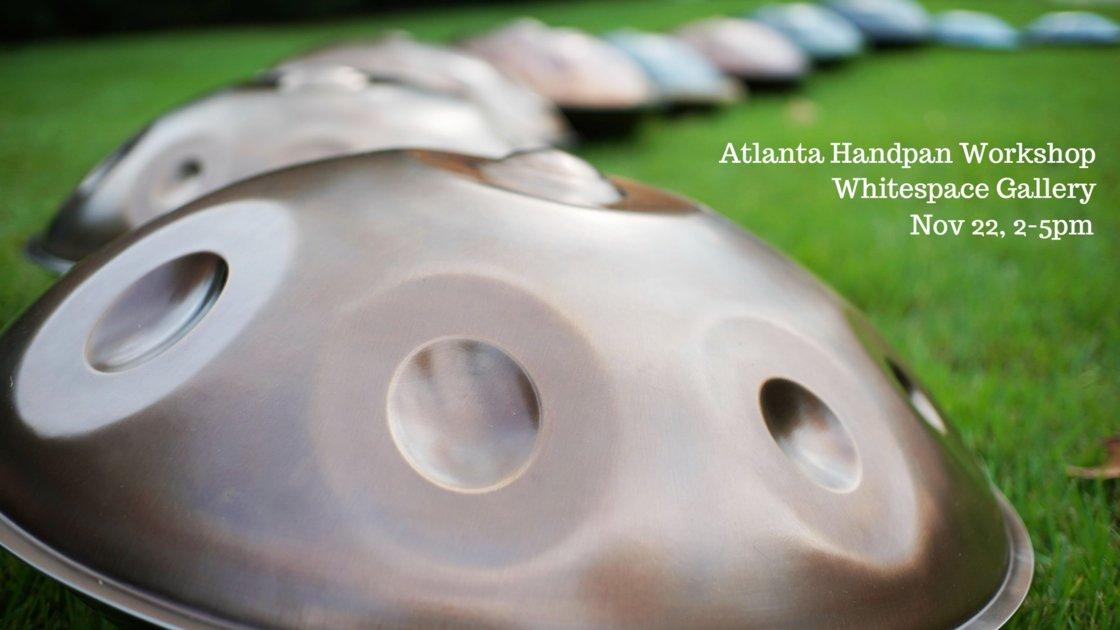 Atlanta Handpan Workshop (Outdoors) at Whitespace Gallery