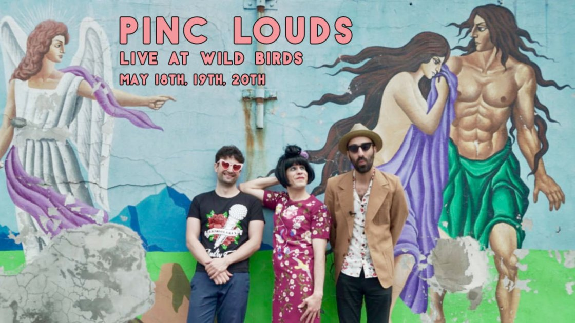 Pinc Louds (Tuesday Show)