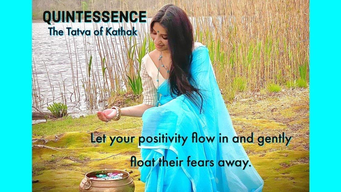 Quintessence - The Tatva of Kathak