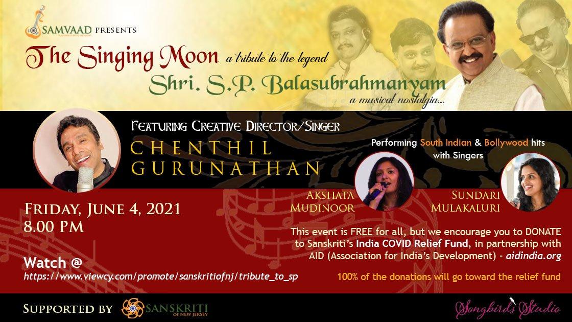 The Singing Moon - A tribute to the legend Shri S.P Balasubrahmanyam