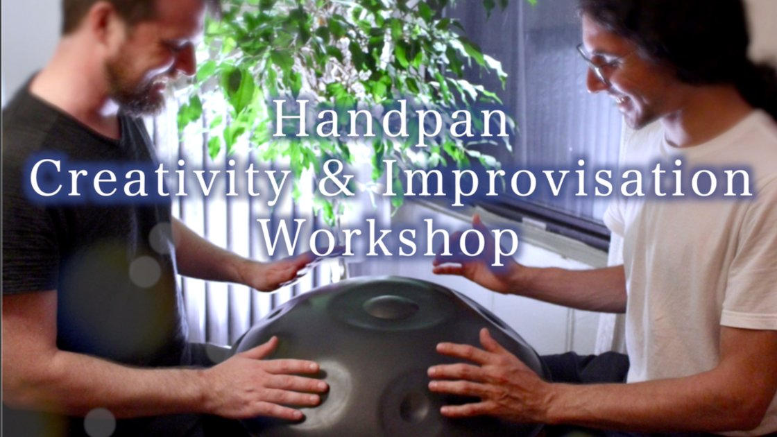 Long Island Handpan Workshop - for Music Creativity & Self Expression