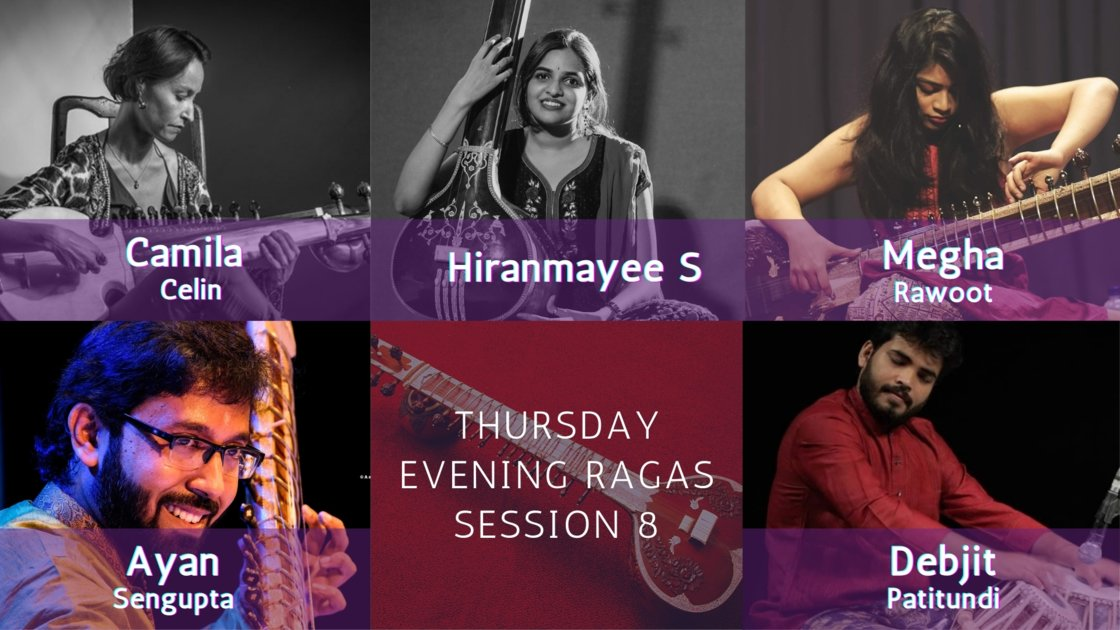 Thursday Evening Ragas: Artist curated session 8