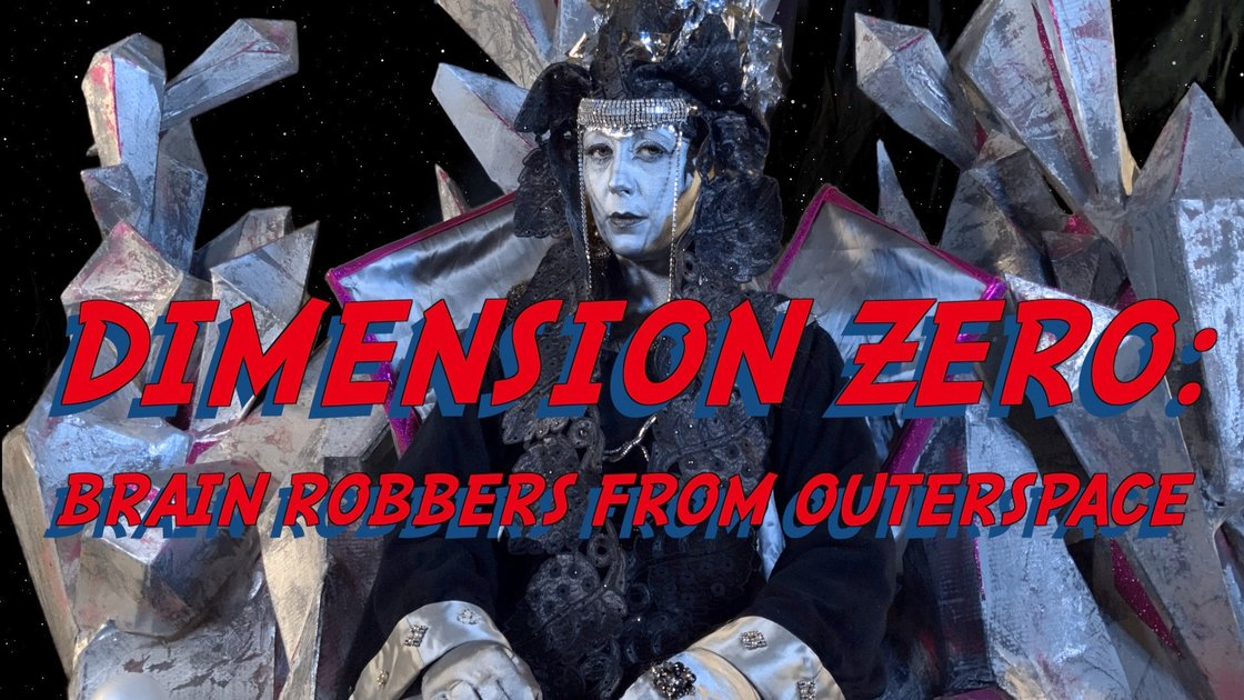 The Boxcutter Collective Presents: Dimension Zero: Brain Robbers from Outer Space