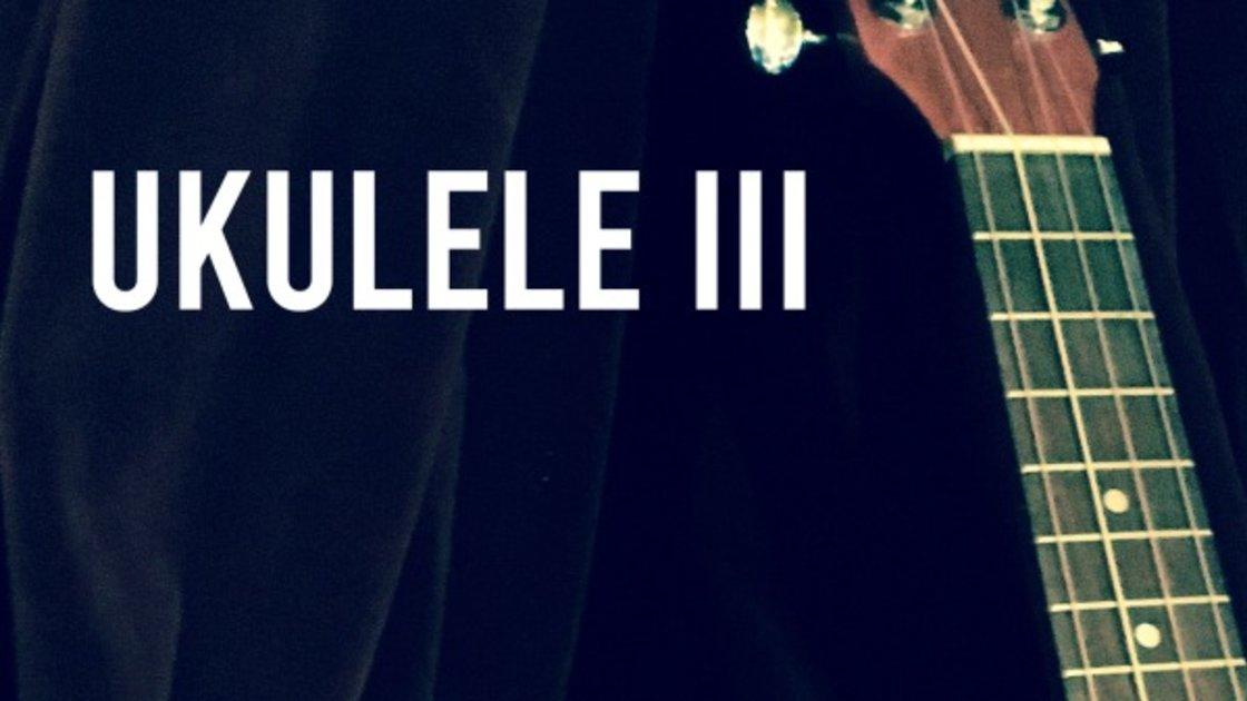 Ukulele III - An 8 Week Class with Doug Skinner on Zoom