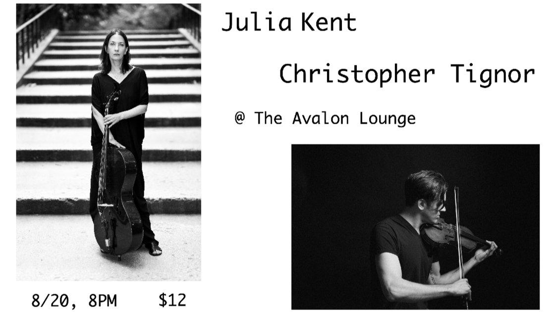 Julia Kent / Christopher Tignor