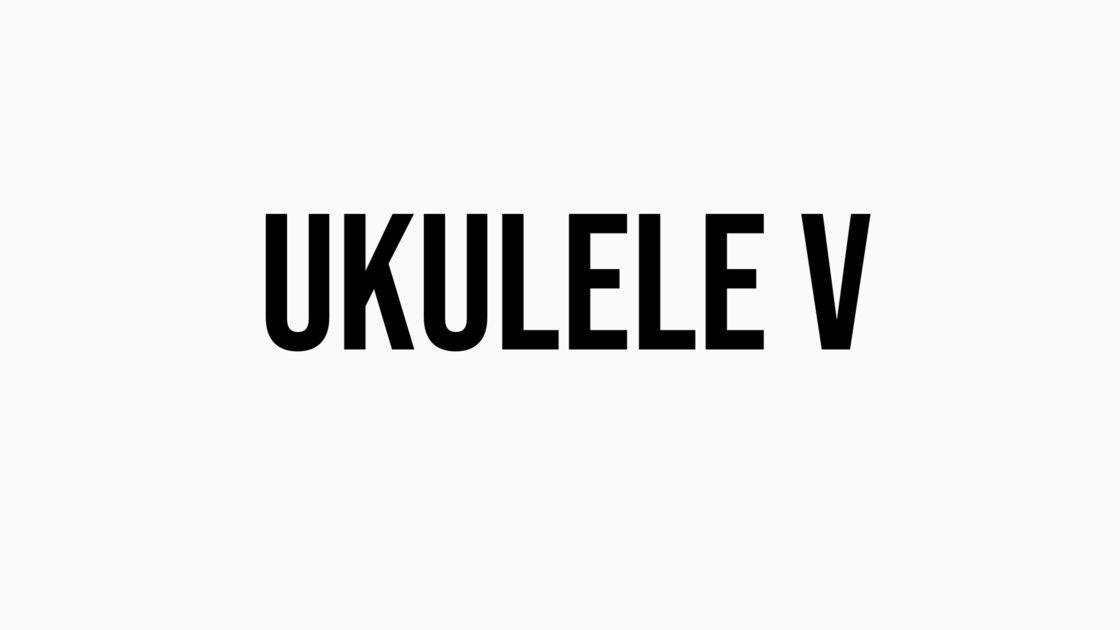 Ukulele V - An 8 Week Class with Doug Skinner on Zoom