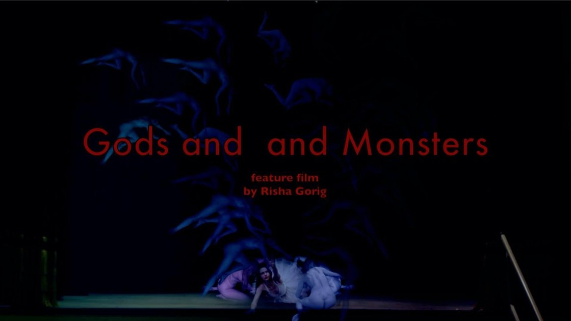 Gods and Monsters: A Feature Film by Risha Gorig