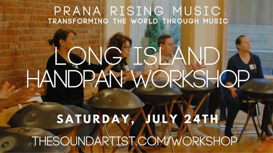 Long Island Handpan Workshop - for Music Creativity & Self Expression + Dinner & Concert!