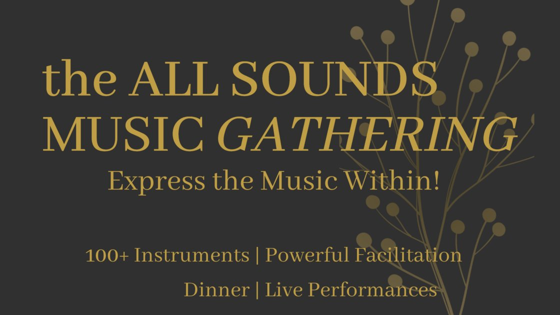 All Sounds Music Gathering + Dinner