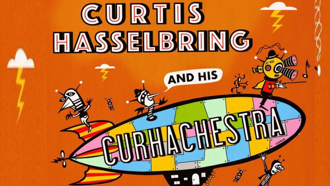 CURTIS HASSELBRING & HIS CURHACHESTRA