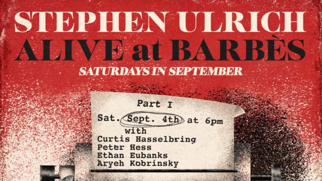 STEPHEN ULRICH. In residence every Saturday in September. 6pm
