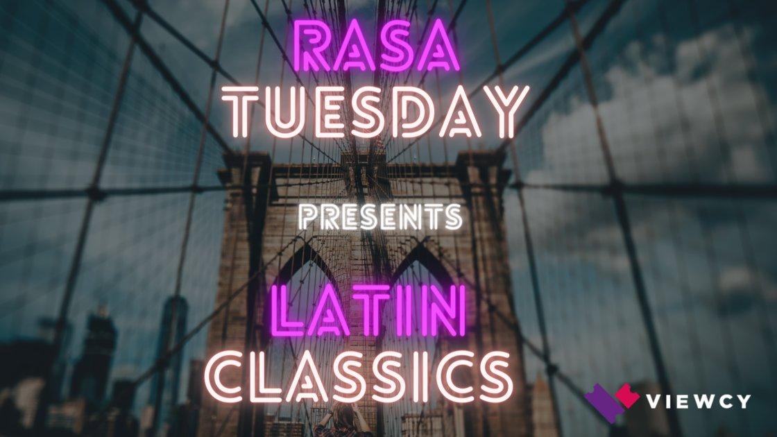 RASA Tuesday Presents: Latin Classics