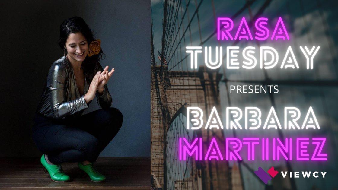 RASA Tuesday Presents: Barbara Martinez