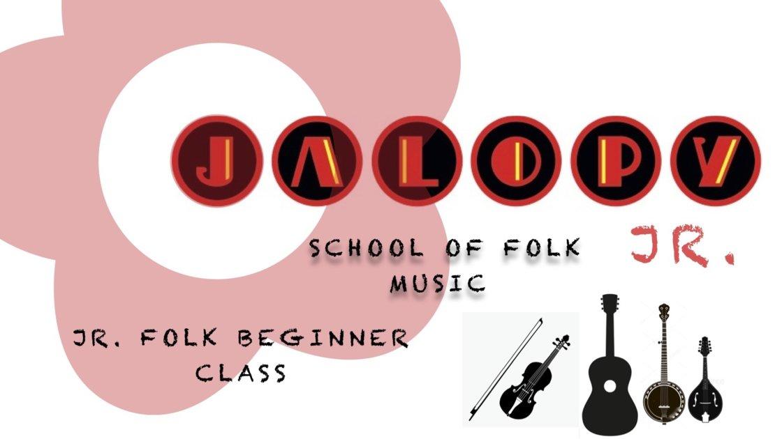 Jalopy Jr. Folk: Beginner Class