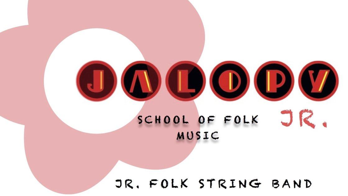 Jalopy Jr Folk: String Band