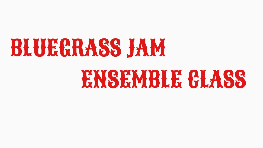 Bluegrass Jam Ensemble Class - In Person with Christian Apuzzo