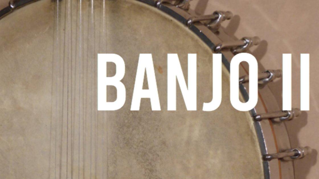 Banjo II -  An 8 Week Online Class on Zoom with Nick Throop