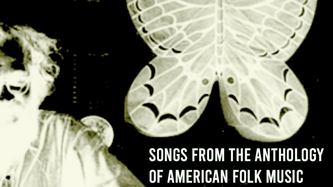 Songs from the Anthology of American Folk Music - An 8 Week Online Class with Isto
