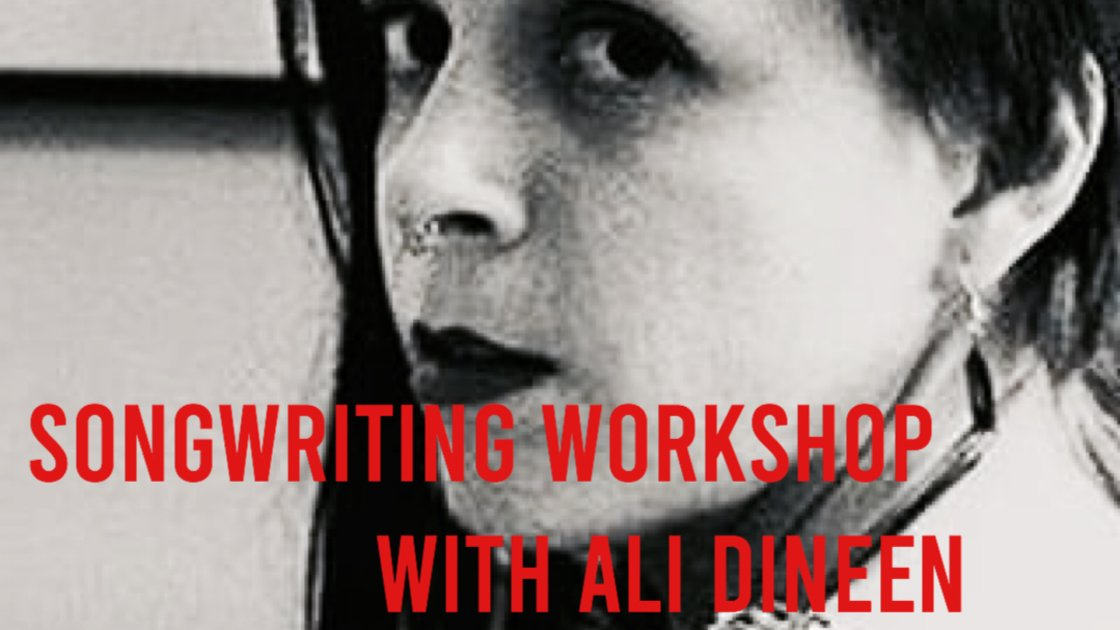Online Songwriting Workshop with Ali Dineen